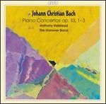 J. C. Bach: Piano Concertos, Op. 13, Nos. 1-3