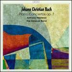 J. C. Bach: Piano Concertos, Op. 7, Nos. 1-6