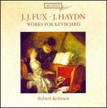 J.J. Fux, J. Haydn: Works for Keyboard