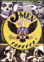 J-Men Forever - Peter Bergman; Philip Proctor; Richard Patterson