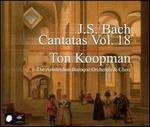 J.S. Bach: Cantatas, Vol. 18