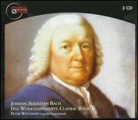 J.S. Bach: Das Wohltemperierte Clavier: Book 2 - Peter Watchorn (harpsichord); Peter Watchorn (pedal harpsichord)