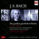 J.S. Bach: Die Gro?en Geistlichen Werke [Box Set]