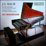 J.S. Bach: Oeuvres C�lebres pour Clavicin-P�dalier