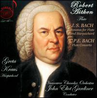 J.S. Bach: Sonatas for Flute and Harpsichord; C.P.E. Bach: Flute Concerto - Greta Kraus (harpsichord); Robert Aitken (flute); Vancouver Chamber Orchestra; John Eliot Gardiner (conductor)
