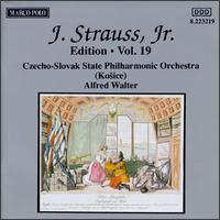 J. Strauss, Jr. Edition, Vo. 19 - Czecho-Slovak State Philharmonic Orchestra (Kosice); Alfred Walter (conductor)