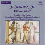 J. Strauss, Jr. Edition, Vol. 47