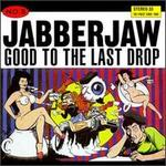 Jabberjaw Compilation: Good to the Last Drop