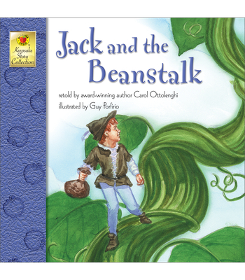 Jack and the Beanstalk - Ottolenghi, Carol, and McGraw-Hill (Creator)