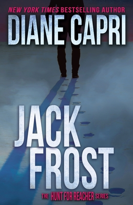 Jack Frost: The Hunt for Jack Reacher Series - Capri, Diane