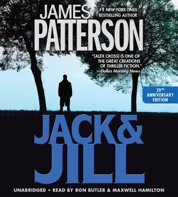 Jack & Jill - Patterson, James, and Underwood, Blair (Read by), and Rubinstein, John (Read by)