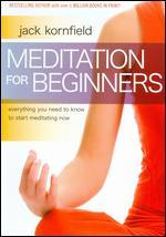 Jack Kornfield: Meditation for Beginners