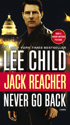 Jack Reacher: Never Go Back - Child, Lee, New