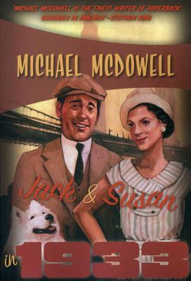Jack & Susan in 1933 - McDowell, Michael