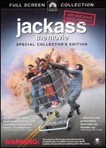 Jackass: The Movie [P&S Special Collector's Edition] - Jeff Tremaine