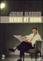 Jackie Gleason: Genius at Work -