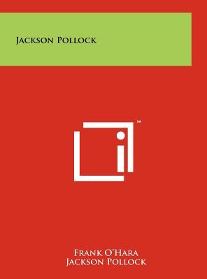 Jackson Pollock - O'Hara, Frank, Professor