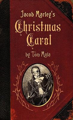 Jacob Marley's Christmas Carol - Mula, Tom