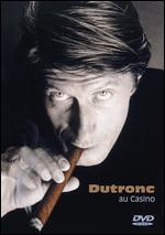 Jacques Dutronc: Dutronc au Casino -