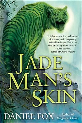 Jade Man's Skin - Fox, Daniel