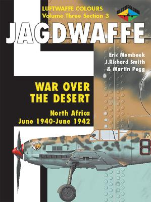 Jagdwaffe V03 - Mombeek, Erik, and Smith, J Richard, and Pegg, Martin