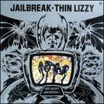 Jailbreak - Thin Lizzy