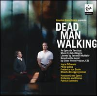 Jake Heggie: Dead Man Walking - Austin Dean (vocals); Beau Gibson (vocals); Boris Dyakov (vocals); Bradley Blunt (vocals); Brian Culbertson (instrumental);...