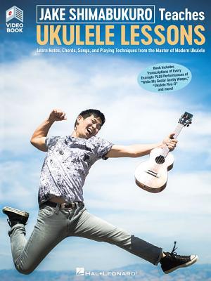 Jake Shimabukuro Teaches Ukulele Lessons - Shimabukuro, Jake