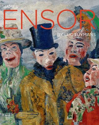 James Ensor - Tuymans, Luc, and Todts, Herwig, and Locke, Adrian