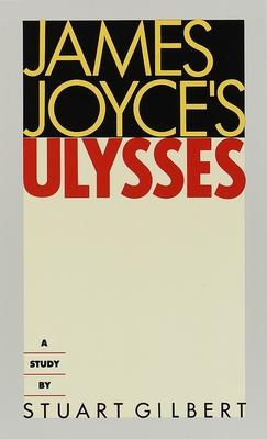 James Joyce's Ulysses - Gilbert, Stuart