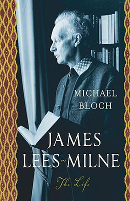 James Lees-Milne: The Life - Bloch, Michael