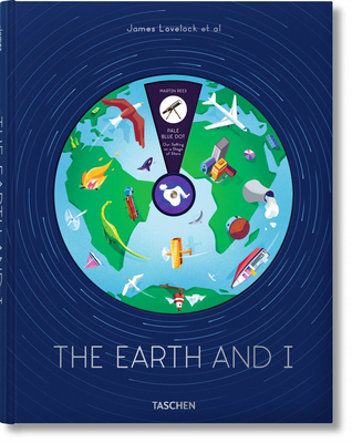 James Lovelock et al. The Earth and I - Rees, Martin, and Randall, Lisa, and Kump, Lee R.