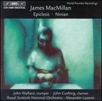 James MacMillan: Epiclesis; Ninian