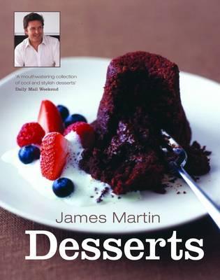 James Martin Desserts - Martin, James