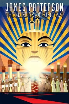 James Patterson's The Murder of King Tut - Patterson, James, and Irvine, Alexander, and Mitten, Christopher J. (Artist)