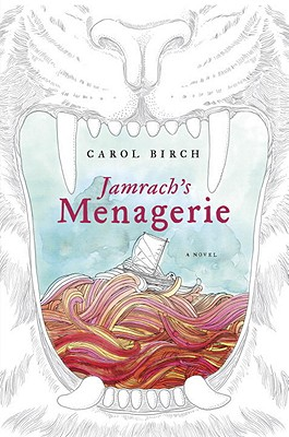 Jamrach's Menagerie - Birch, Carol