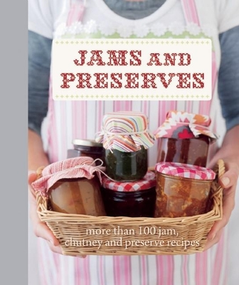 Jams and Preserves - Manning, Anneka (Editor)