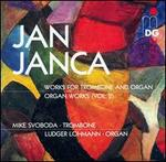 Jan Janca: Works for Trombone & Organ