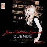 Jane Antonia Cornish: Duende; In Luce; Clair-Obscur