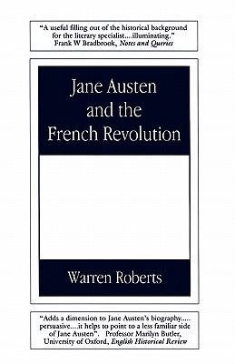Jane Austen and the French Revolution - Roberts, Warren