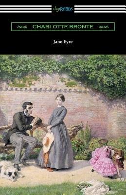 Jane Eyre (with an Introduction by Mary Augusta Ward) - Bronte, Charlotte, and Ward, Mary Augusta (Introduction by)
