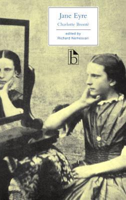 Jane Eyre - Bronte, Charlotte, and Nemesvari, Richard, Dr. (Editor)