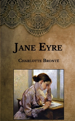Jane Eyre - Brontë, Charlotte