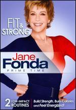 Jane Fonda: Prime Time - Fit & Strong -