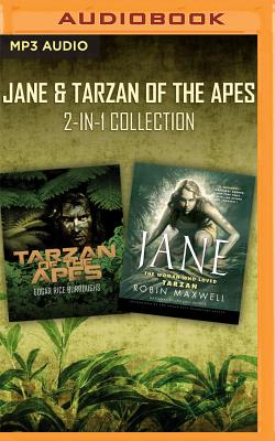 Jane & Tarzan of the Apes - Burroughs, Edgar Rice, and Maxwell, Robin, and Chatty, John (Read by)