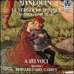 Janequin: Le Verger de Musique
