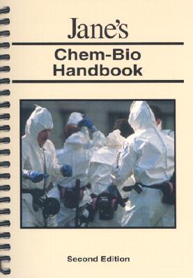 Jane's Chem-Bio Handbook - Sidell, Frederick R