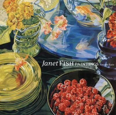 Janet Fish: Paintings -