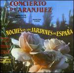 Jaoquín Rodrigo: Concierto de Aranjuez; Manuel de Falla: Noches en los Jardines de España