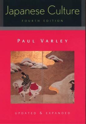 Japanese Culture: 4th Pa - Varley, Paul